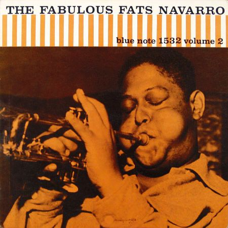Fabulous Fats Navarro, vol. 2  / label: Blue Note (1956)