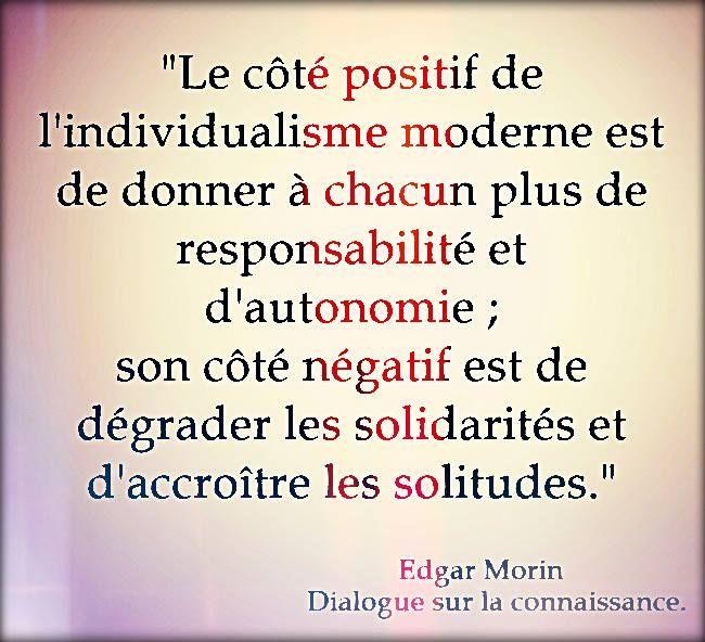 Edgar Morin Dialogue Sur La Connaissance Citation Citations