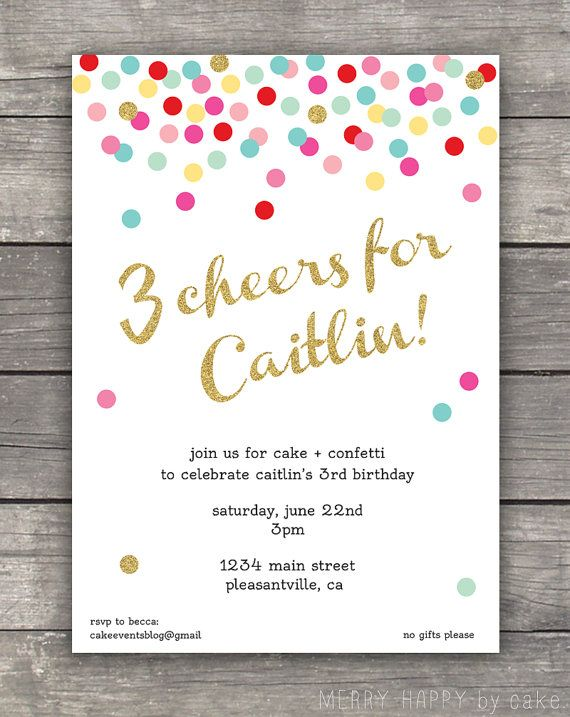 Confetti Birthday Party Invitation 3 Cheers Parties Pinterest