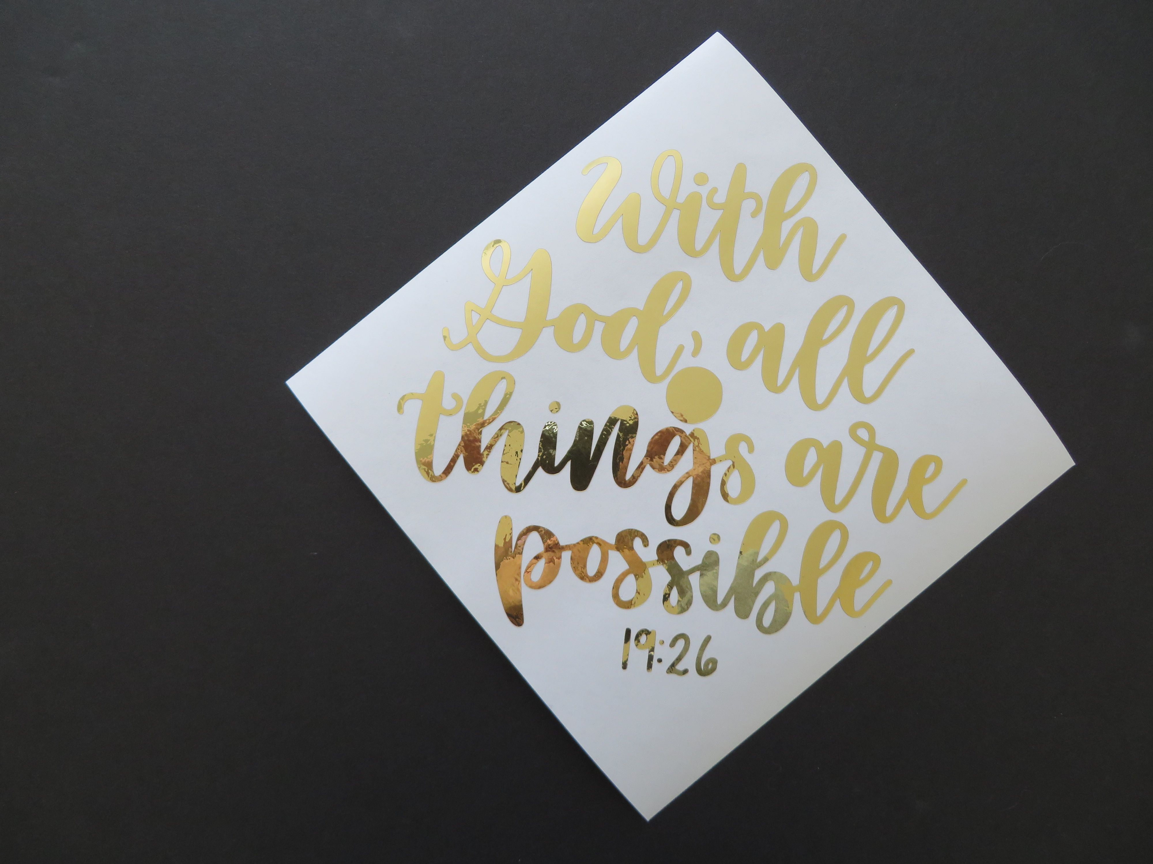 WITH GOD, ALL THINGS ARE POSSIBLE // custom graduation cap ...