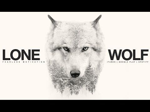 Fitness Music - Lone Wolf - Motivational Video For All Those Fighting Battles Alone  #Fitness Fitnes...