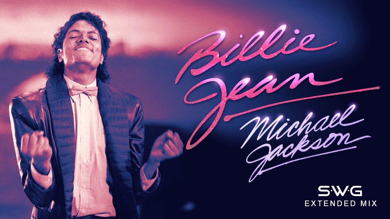 Billie Jean 35th Anniversary Swg Extended Mix Michael Jackson Thr Avec Images Musique