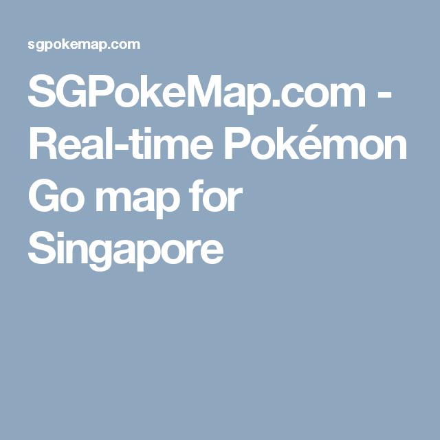 SGPokeMap com - Real-time Pokémon Go map for Singapore