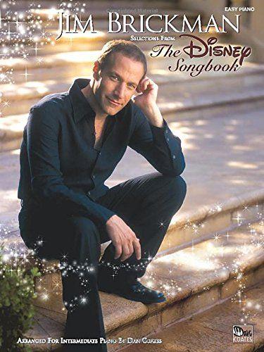Jim Brickman- The Disney Songbook- Easy Piano Edition: Jim Brickman: 0038081271705: Amazon.com: Books