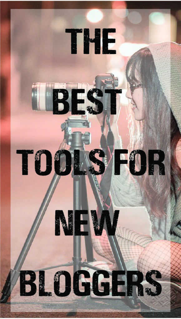 My Favorite Tools for New Bloggers (With images) Blog
