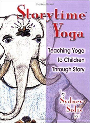 teaching yoga to children through story storytime yoga