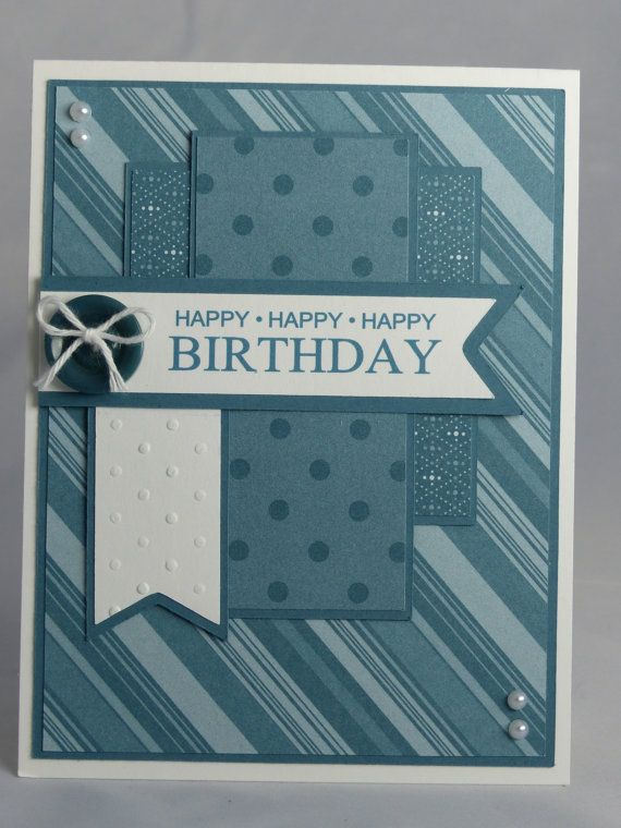 Stampin Up Handmade Greeting Card Happy Birthday Masculine Husband Father Brother Son Grandfather Teen Nephew