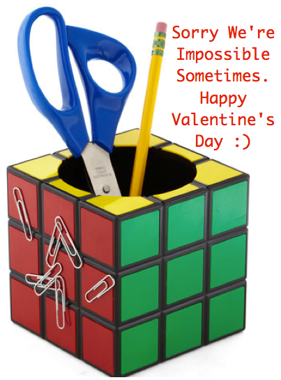 Valentine Gifts For Male Teachers Sorry We Re Impossible Sometimes