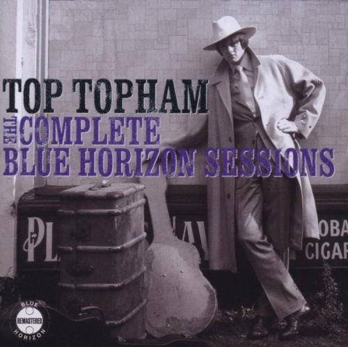Complete Blue Horizon Sessions ~ Top Topham, http://www.amazon.com/dp/B001E1GXU0/ref=cm_sw_r_pi_dp_Nimrrb1QTP2S6