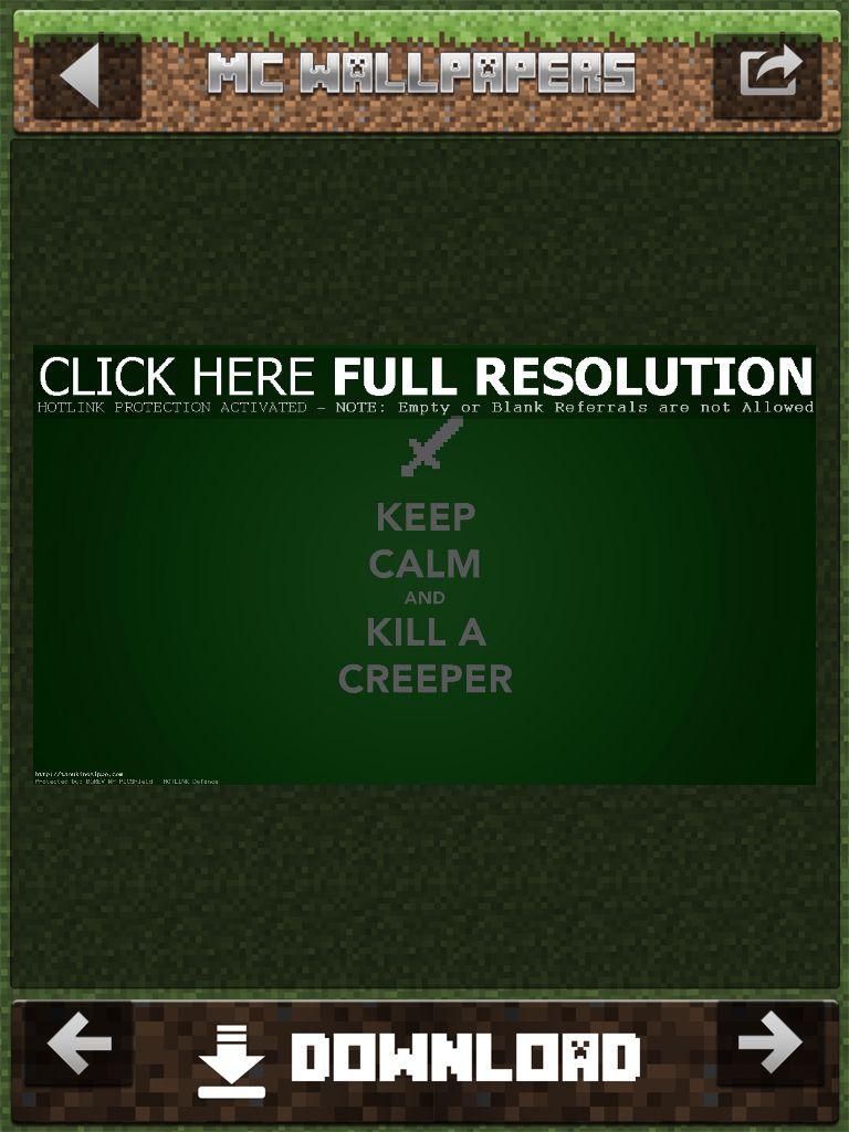 Keep Calm and Kill A Creeper