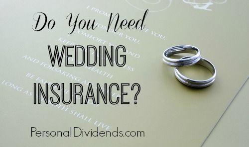 Do You Need Wedding Insurance Wedding Insurance Engagement Couple Wedding