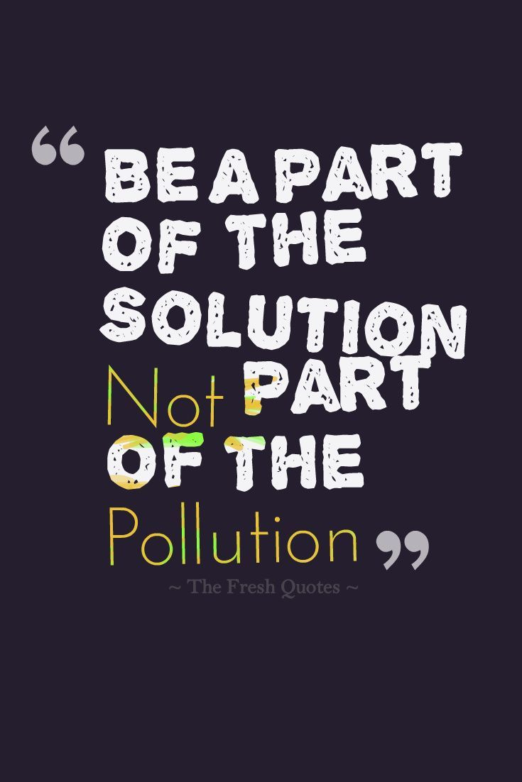 Pollution Quotes and Slogans