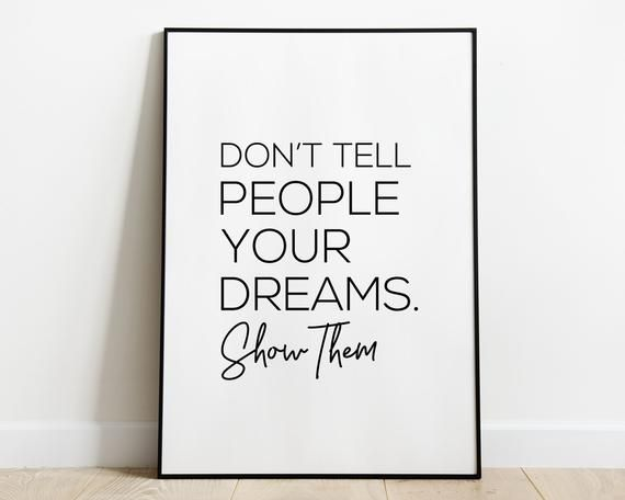 Don't Tell People Your Dreams Show Them Wall Art,