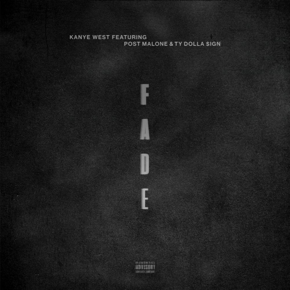 Kanye West Fade Single Cover Designed By Me Lvrtr Tumblr Com Kanye West Fade Ty Dolla Sign Kanye
