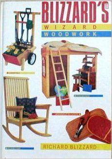 Wizard Woodwork Amazoncouk Richard E Blizzard Books Eighties