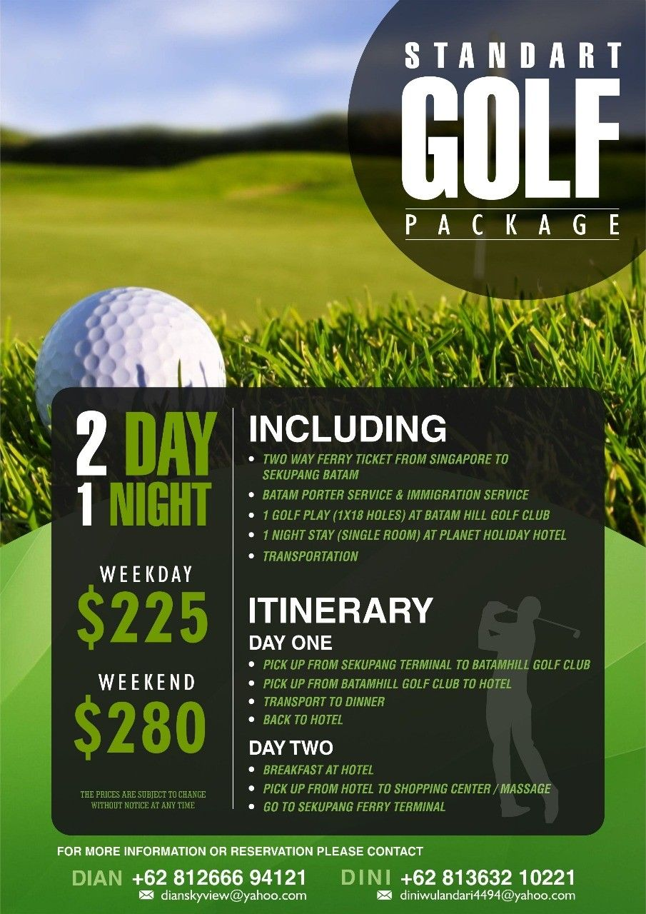 2d1n Golf Tour Package In Batam For More Information Or Reservation Please Contact The Number Listed On The Brochure Batam Golf Tour Package Batam