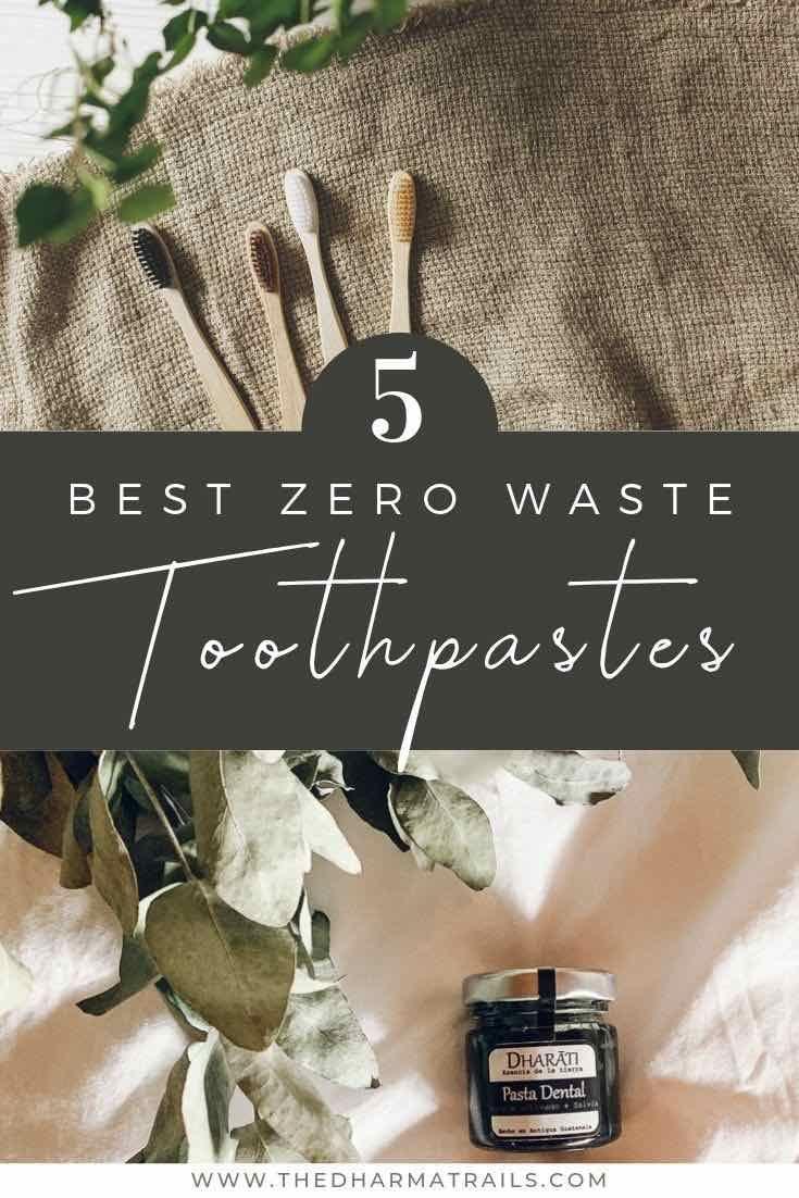 5 Zero Waste and Plastic Free Toothpaste brands
