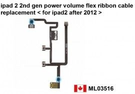 Apple iPad 2 2nd Gen Power Volume Flex Ribbon Cable Replacement - 2012 Version    Price = $29.50