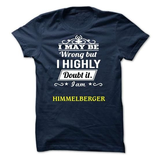 nice It's a HIMMELBERGER thing, Custom HIMMELBERGER Name T-shirt