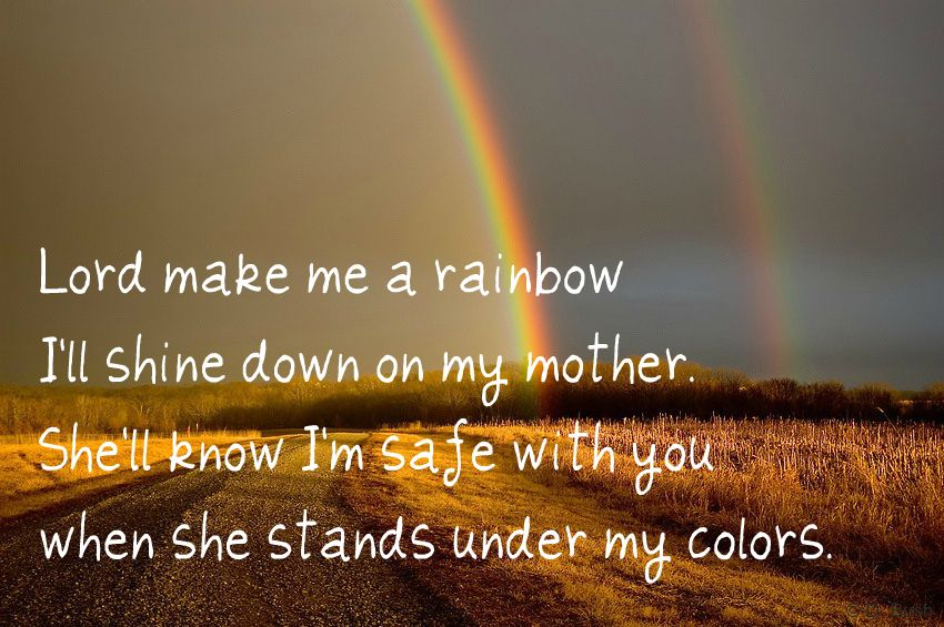 If I Die Young. The Band Perry. Make me a rainbow. Lyrics | Quotes ...