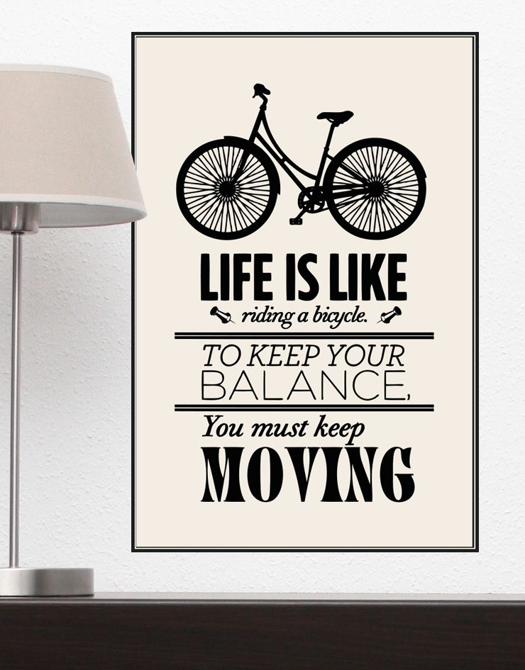 Motivational Quotes Life Is Like Riding A Bicycle Poster Q103 Motivational Quotes For Life Life Quotes Motivational Quotes
