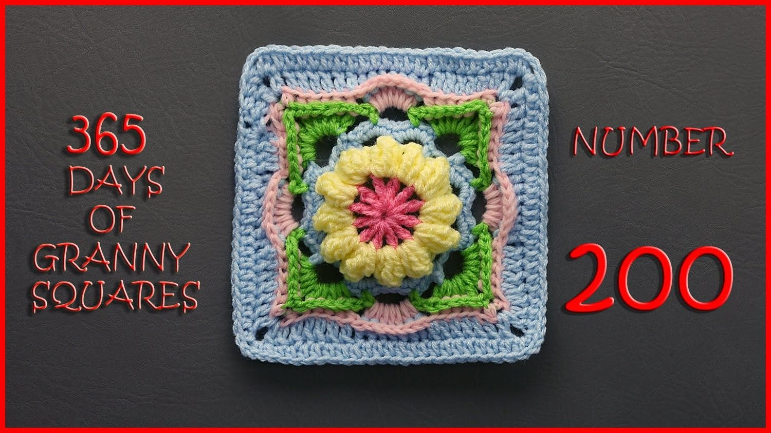 365 Days of Granny Squares Number 200