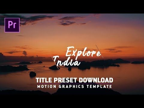 Free Titles Intros Preset For Premiere Pro Cc Motion