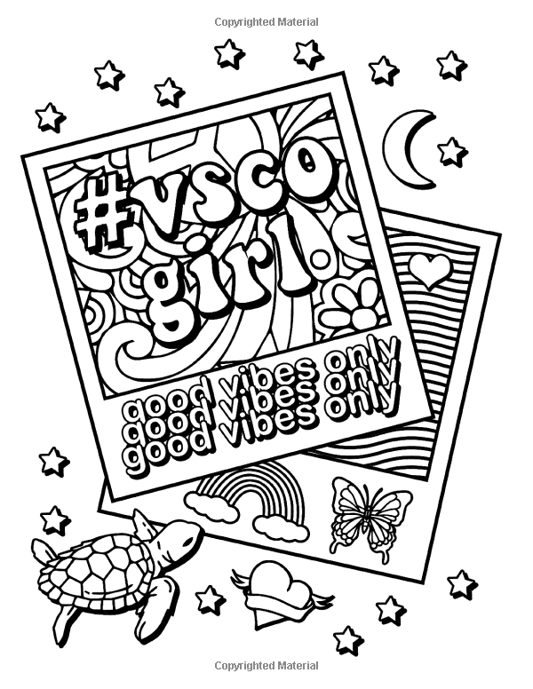 Amazon Com Vsco Girl Coloring Book For Trendy Confident Girls With Good Vibes Who Love Scr Coloring Pages Inspirational Tumblr Coloring Pages Coloring Books