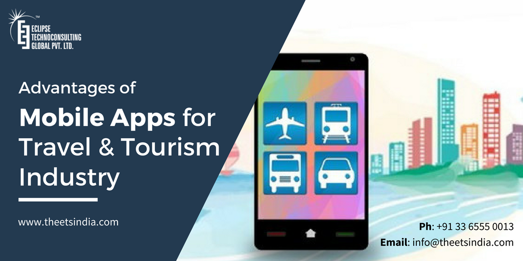 How mobile app benefits travel and tourism industry? | Mobile App
