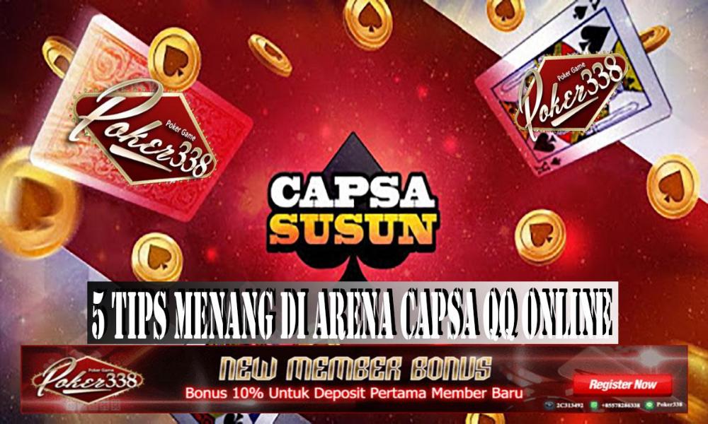5 Tips Menang Di Arena Capsa Qq Online Game Tips Online Game R
