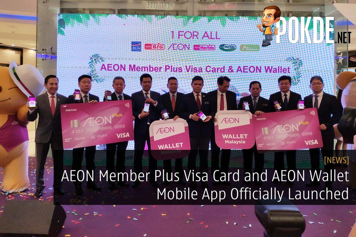 AEON Member Plus Visa Card and AEON Wallet Mobile App
