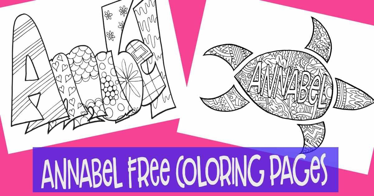 Free Annabel Personalized Coloring Page Coloring Pages Name Coloring Pages Free Coloring Pages