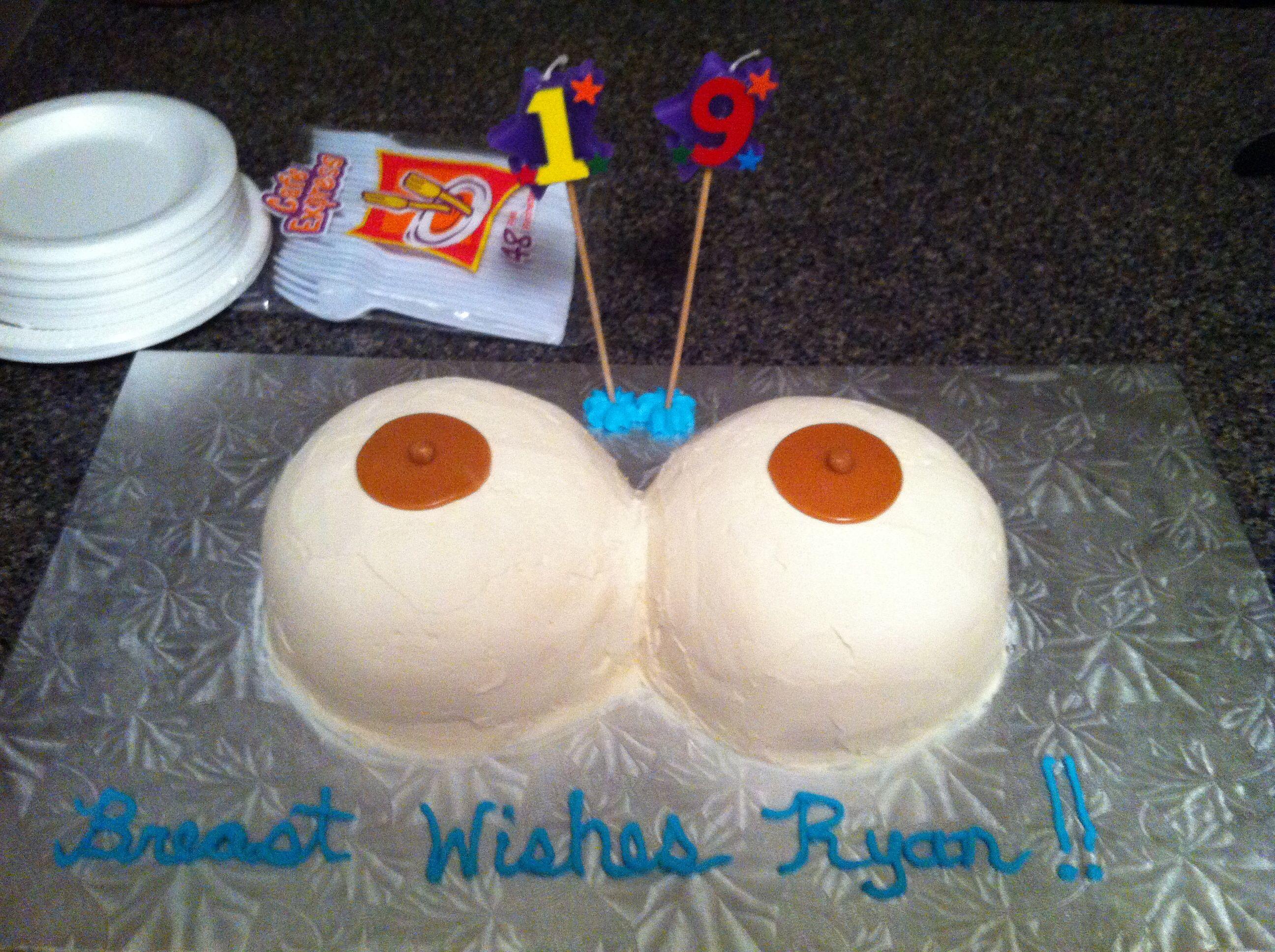 Happy 19 Birthday Ryan Boob Cake Boob Chocolate And One Boob