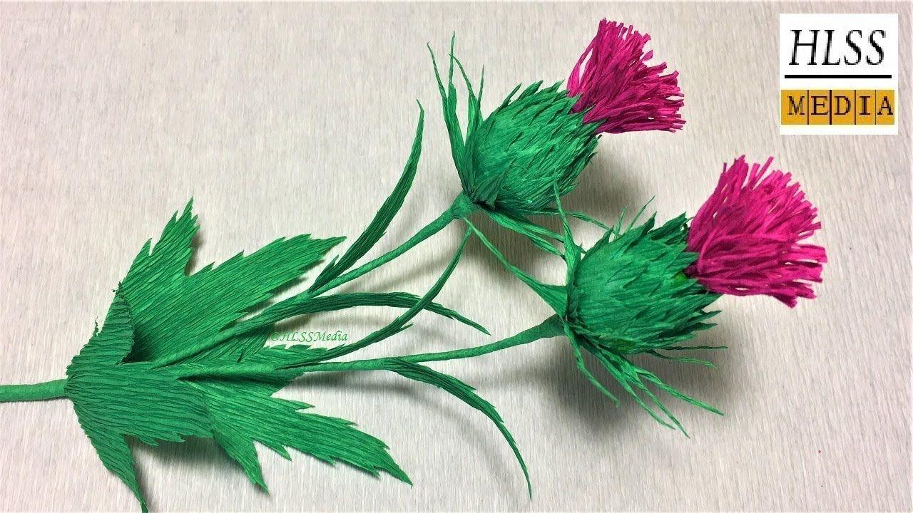 How To Make Thistle Paper Flower Easy Thistle Paper Flower Art