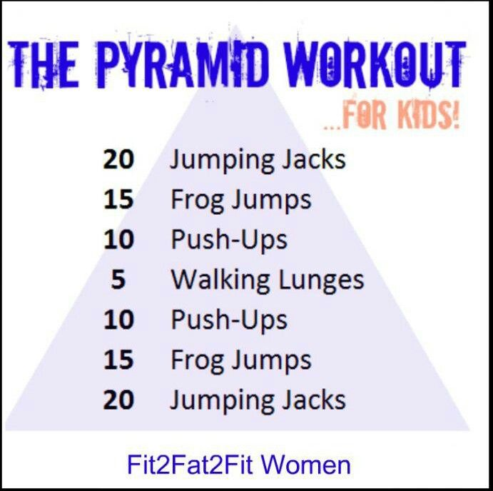 27 Best Images About Pyramid Workouts On Pinterest: Pyramid Workout For Kids