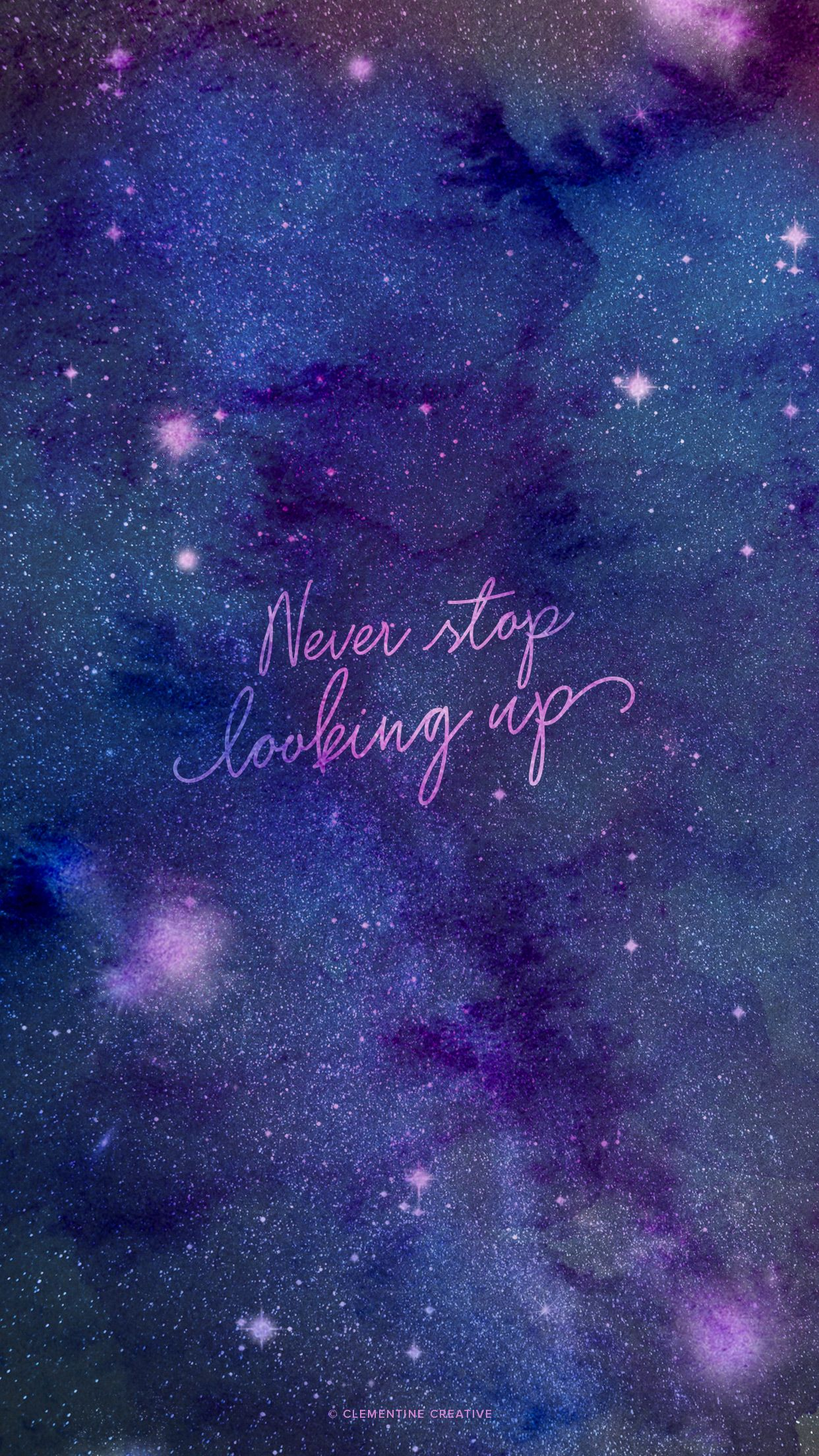 Never Stop Looking Up Wallpaper Starry Sky Background For Your Devices Phone Wallpaper Quotes Wallpaper Quotes Positive Wallpapers