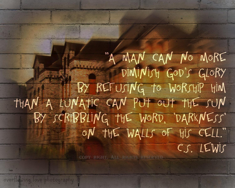 Cs Lewis Quotes On Life Diminish God's Glory  Cs Lewis  Stunning Statement  Pinterest