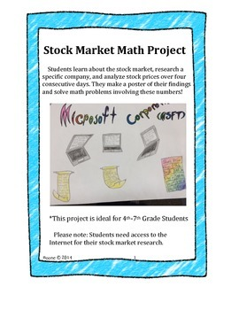 this is a fun math project for 4th 7th grade students in this lesson students learn about the stock market research a specific company and analyze stock