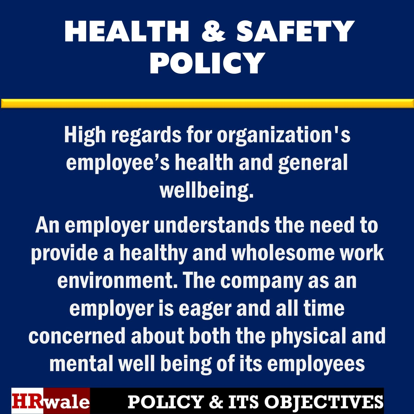 Health And Safety Policy  Policy Objective  Hr