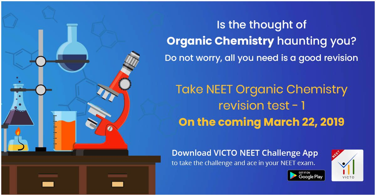 Is the thought of Organic Chemistry haunting you? Do not worry, all