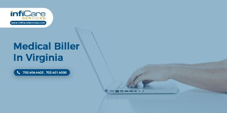 Are You Looking For A Medical Biller In Virginia Our Staff Has