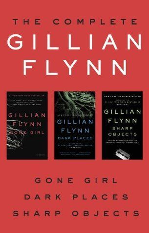 Epub The Complete Gillian Flynn Gone Girl Dark Places Sharp