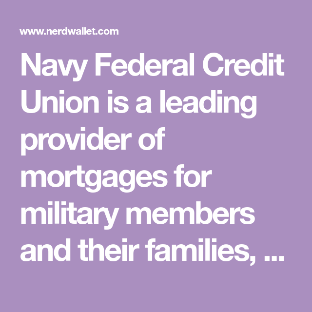 Navy Federal Credit Union Mortgage Review 2020 Navy Federal Credit Union Federal Credit Union Credit Union