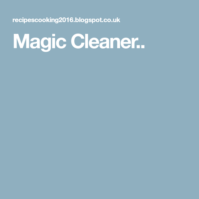 Magic Cleaner..