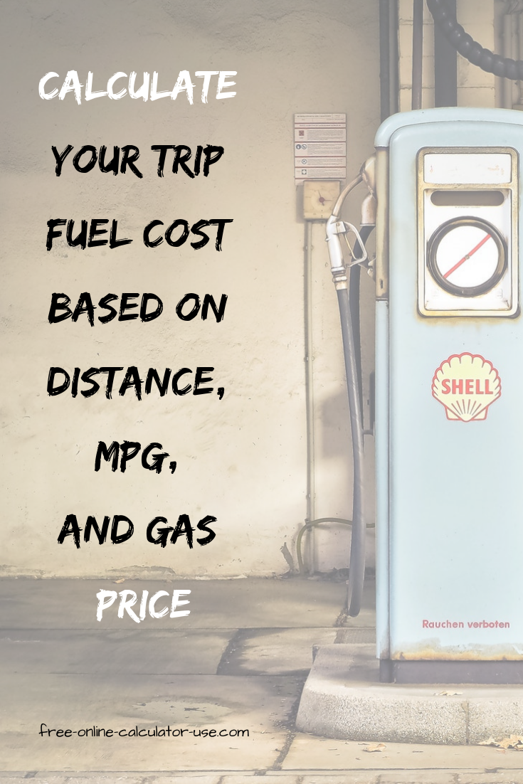 Trip Fuel Cost Calculator Mpg Km L L 100km Or L M Ratings Fuel Cost Gas Money Gas Prices