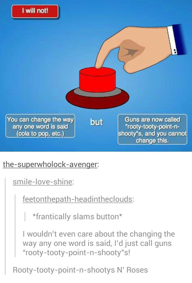 *slams button so hard it breaks it*