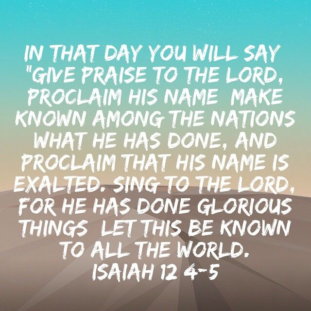 Image result for image of Isaiah 12:4 proclaim name