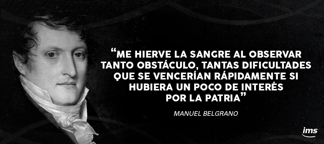 Frase De Manuel Belgrano Patriota Intelectual Economista