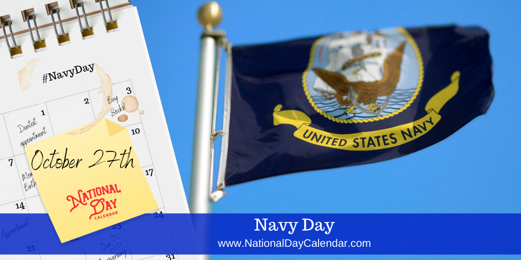 On This Navyday We Salute All Personnel Who Served Both Past And Present In The United States Navy Thank You Navy Day National Day Calendar National Day
