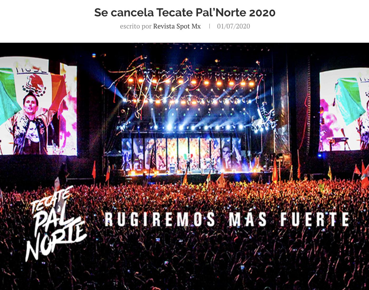 #Festivales 😢| El festival Tecate Pal'Norte ha anunciado la cancelación de la edición 2020.   #RevistaSpotMx #TecatePalNorte #Festivales #Monterrey #musicfestival